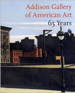 Addison Gallery Of American Art: 65 Years