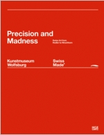 Swiss Made: Precision and Madness