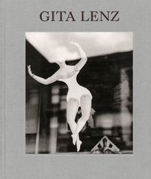 Gita Lenz: Photographs