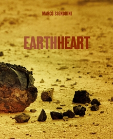 Marco Signorini: Earth Heart