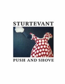 Sturtevant: Push And Shove