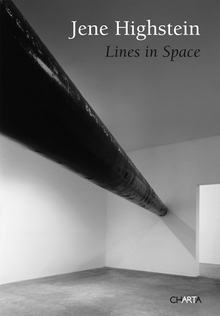 Jene Highstein: Lines in Space