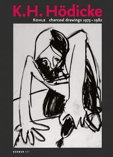K.H. H�dicke: Charcoal Drawings 1975-1982