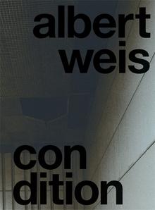 Albert Weis: Condition