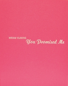 Miriam Vlaming: You Promised Me