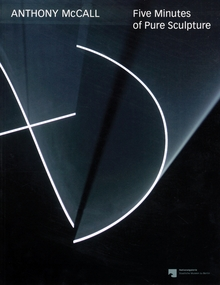 Anthony McCall: Five Minutes of Pure Sculpture