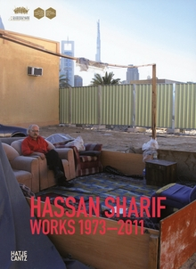 Hassan Sharif: Works 1973-2011