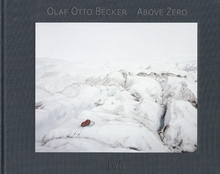 Olaf Otto Becker: Above Zero