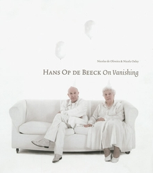 Hans Op de Beeck: On Vanishing