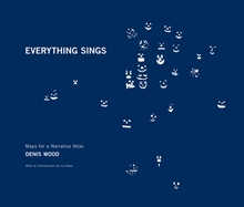 Denis Wood: Everything Sings