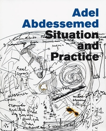 Adel Abdessemed: Situation and Practice