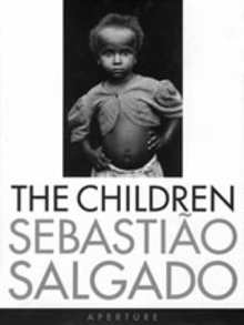 Sebasti�o Salgado: The Children