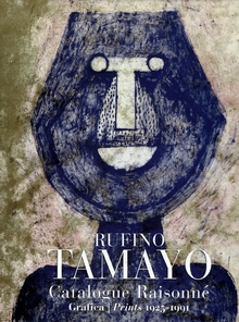The Prints Of Rufino Tamayo