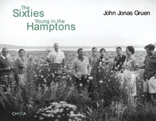 John Jonas Gruen: The Sixties Young in the Hamptons