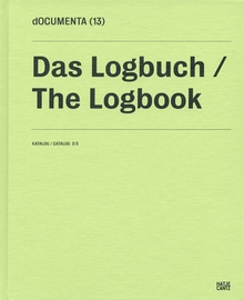 Documenta 13: Catalog II/3, The Logbook