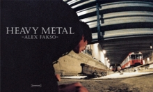 Alex Fakso: Heavy Metal