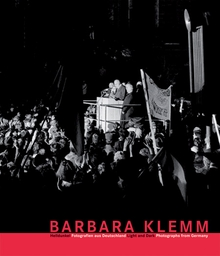 Barbara Klemm: Light And Dark