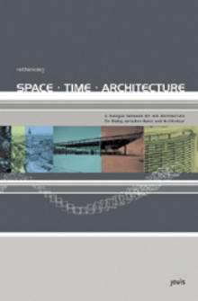 Rethinking: Space, Time, Architecture