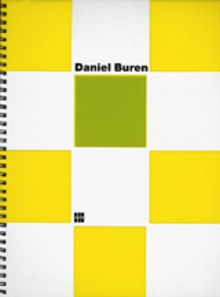 Daniel Buren: Les Couleurs Traversees