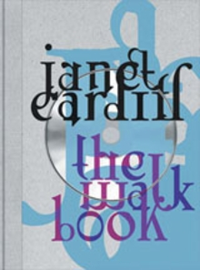 Janet Cardiff: The Walk Book