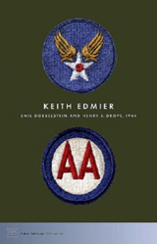 Keith Edmier: Emil Dobbelstein And Henry Drope, 1944