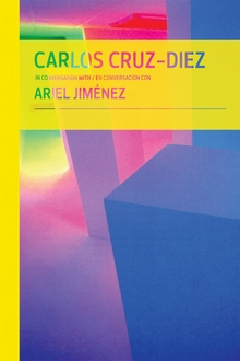 Carlos Cruz-Diez in Conversation with Ariel Jim�nez