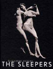 Elizabeth Heyert: The Sleepers