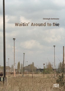 Christoph Dettmeier: Waitin' Around to Die