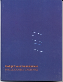Marijke Van Warmerdam: Single, Double, Crosswise