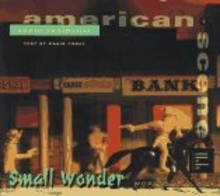 David Levinthal: Small Wonders