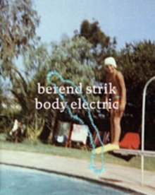 Berend Strik: Body Electric
