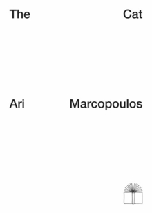 Ari Marcopoulos: The Cat