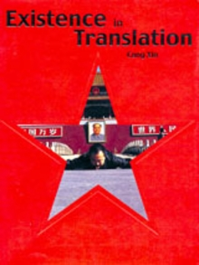 Cang Xin: Existence In Translation