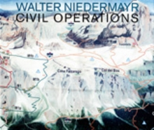 Walter Niedermayr:Civil Operations