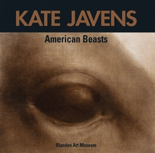 Kate Javens: American Beasts