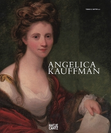 Angelica Kauffmann: A Woman of Immense Talent