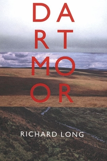 Richard Long: Dartmoor