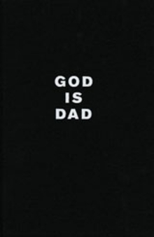 Sarah Lucas: God is Dad