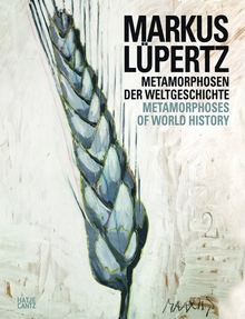 Markus L�pertz: Metamorphoses of World History