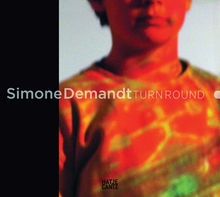Simone Demandt: Turn Round