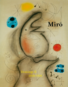 Mir�: Catalogue Raisonnn�, Drawings, Volume II