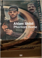Ahlam Shibli: Phantom Home
