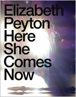 Elizabeth Peyton: Here She Comes Now