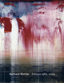 Gerhard Richter: Editions 1965-2004