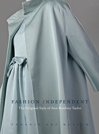 Fashion Independent: The Original Style of Ann Bonfoey Taylor