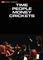 Mungo Thomson: Time People Money Crickets