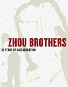 Zhou Brothers: 30 Years Of Collaborations