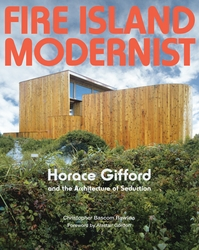 Fire Island Modernist: Horace Gifford and the Architecture of Seduction