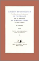 Conflicts With Modernism Or The Absence Of Kurt Schwitters