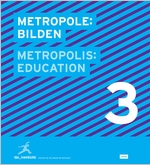 Metropolis No. 3: Education